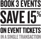 Book 3 events in a single transaction to save 15% on event tickets